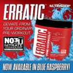 Erratic has a New Flavor! Blue Raspberry get rave reviews.