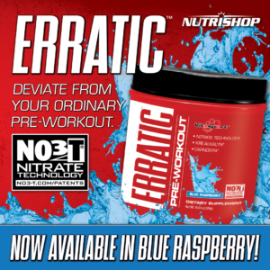 Erratic has a New Flavor! Blue Raspberry get rave reviews.